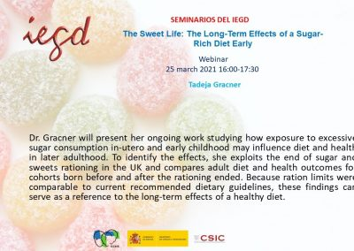 The Sweet Life: The Long-Term Effects of a Sugar-Rich Diet Early in Life. Webinar 25 March 2021
